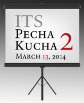 ITS Pecha Kucha 2
